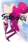 Spider-Gwen Vol. 2: Weapon of Choice - Jason Latour, Robbi Rodriguez