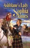 Ashblane's Lady (Harlequin Historical Series) - Sophia James