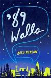 '89 Walls - Katie Pierson