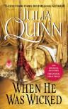 When He Was Wicked (Bridgertons #6) - Julia Quinn