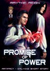 Promise of Power - X. Aratare, Raythe Reign