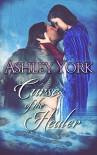 Curse of the Healer (The Derbfine Series #1) - Ashley York