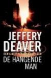 De hangende man  - Jeffery Deaver, Mariëtte van Gelder