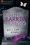 The Barrio Kings (Rapid Reads) - William Kowalski