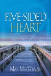 Five-Sided Heart - Max MacGowan