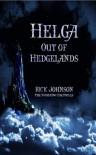 Helga: Out of Hedgelands - Rick   Johnson