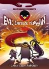 Evil Emperor Penguin: Book 1 (The Phoenix Presents) - Laura Ellen Anderson