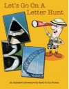 Let's Go on a Letter Hunt: An Alphabet Adventure by Spell-It-Out Photos - Sue Tenerowicz