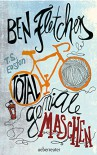 Ben Fletchers total geniale Maschen - T.S. Easton, Andrea Wandel, Wieland Freund