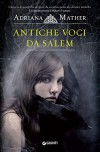 Antiche voci da Salem (Come si impicca una strega Vol. 1) - Adriana Mather