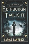 Edinburgh Twilight - Carole Lawrence