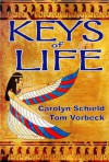 Keys of Life (Uriel's Justice, #1) - Carolyn Schield, Thomas Vorbeck