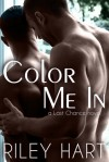 Color Me In  - Riley Hart