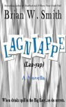 Lagniappe - a novella - Brian W. Smith