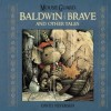 Baldwin the Brave and Other Tales Mouse Guard (Hardback) - Common - David Petersen