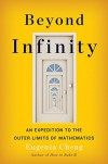 Beyond Infinity: An Expedition to the Outer Limits of Mathematics - Eugenia Cheng