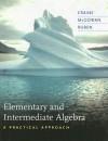 Elementary and Intermediate Algebra: A Practical Approach - Timothy Craine, Jeffrey McGowan, Thomas Ruben