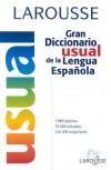 Larousse Gran Diccionario Usual de la Lengua Espanola - Larousse, Larousse