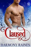 Claused: BBW Holiday Bear Shifter Paranormal Romance (Christmas Bears Book 2) - Harmony Raines
