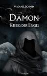 Damon - Krieg der Engel - Michael   Schmid