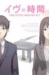 Time of EVE: Another Act - Yasuhiro Yoshiura, JS Ng, Kei Mizuichi