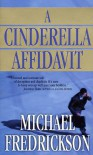 A Cinderella Affidavit - Michael Fredrickson