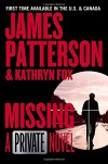 Missing: A Private Novel - James Patterson