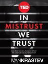 In Mistrust We Trust - Ivan Krastev