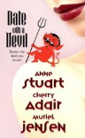 Date With a Devil - Anne Stuart, Cherry Adair, Muriel Jensen