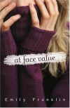 At Face Value - Emily Franklin