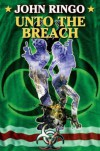Unto The Breach (Paladin of Shadows 4) - JOHN RINGO
