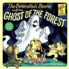 The Berenstain Bears and the Ghost of the Forest - 'Stan Berenstain',  'Jan Berenstain'