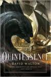 Quintessence - David Walton