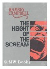 Height of the Scream - Ramsey Campbell