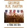 A Fúria dos Reis (As Crónicas de Gelo e Fogo, #3) - George R.R. Martin,  Jorge Candeias