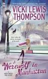 A Werewolf in Manhattan - Vicki Lewis Thompson