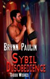 Sybil Disobedience - Brynn Paulin