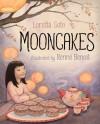 Mooncakes - Loretta Seto, Renné Benoit