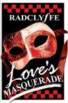 Love's Masquerade - Radclyffe