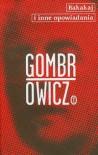 Bakakaj i inne opowiadania - Witold Gombrowicz