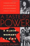 A Taste of Power: A Black Woman's Story - Elaine  Brown