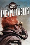 The Inexplicables - Cherie Priest