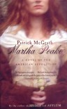 Martha Peake: A Novel of the Revolution - Patrick McGrath