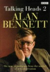 Talking Heads 2 - Alan Bennett