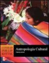 Antropologia Cultural (Spanish Edition) - Conrad Phillip Kottak