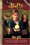 The Gift: Cinemanga (Buffy the Vampire Slayer) - Joss Whedon