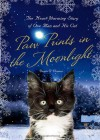 Paw Prints in the Moonlight: The Heartwarming True Story of One Man and his Cat - Denis O'Connor