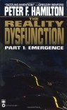 The Reality Dysfunction: Part 1: Emergence (Night's Dawn Trilogy) - Peter F. Hamilton