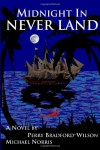 Midnight in Never Land - Perry Bradford-Wilson, Michael Norris