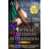 Optical Delusions in Deadwood - Ann Charles
